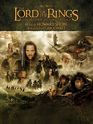 The Lord of the Rings Trilogy: Music from the Motion Pictures Arranged for Big Note Piano