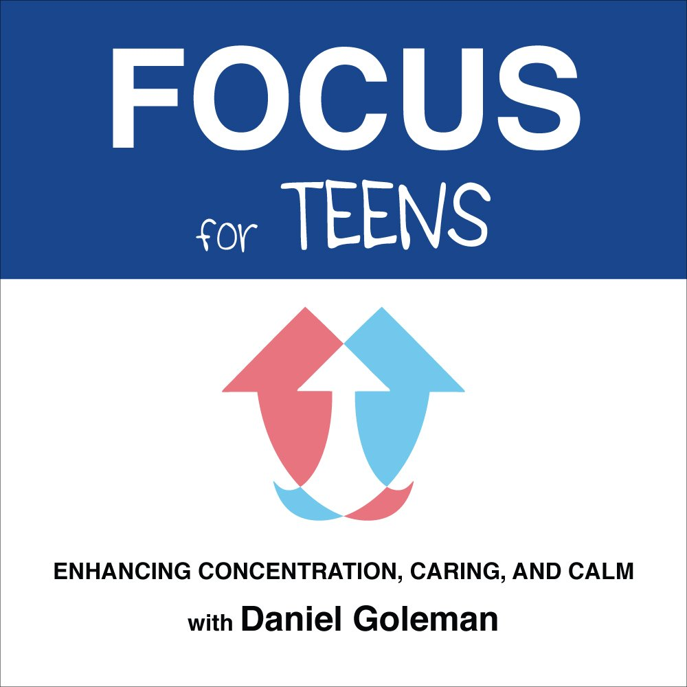 Focus for Teens: Enhancing Concentration, Caring and Calm pdf epub