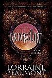 Briarcliff: Degare, Book Three: Urban Paranormal Dark Fantasy (Briarcliff Series 3)
