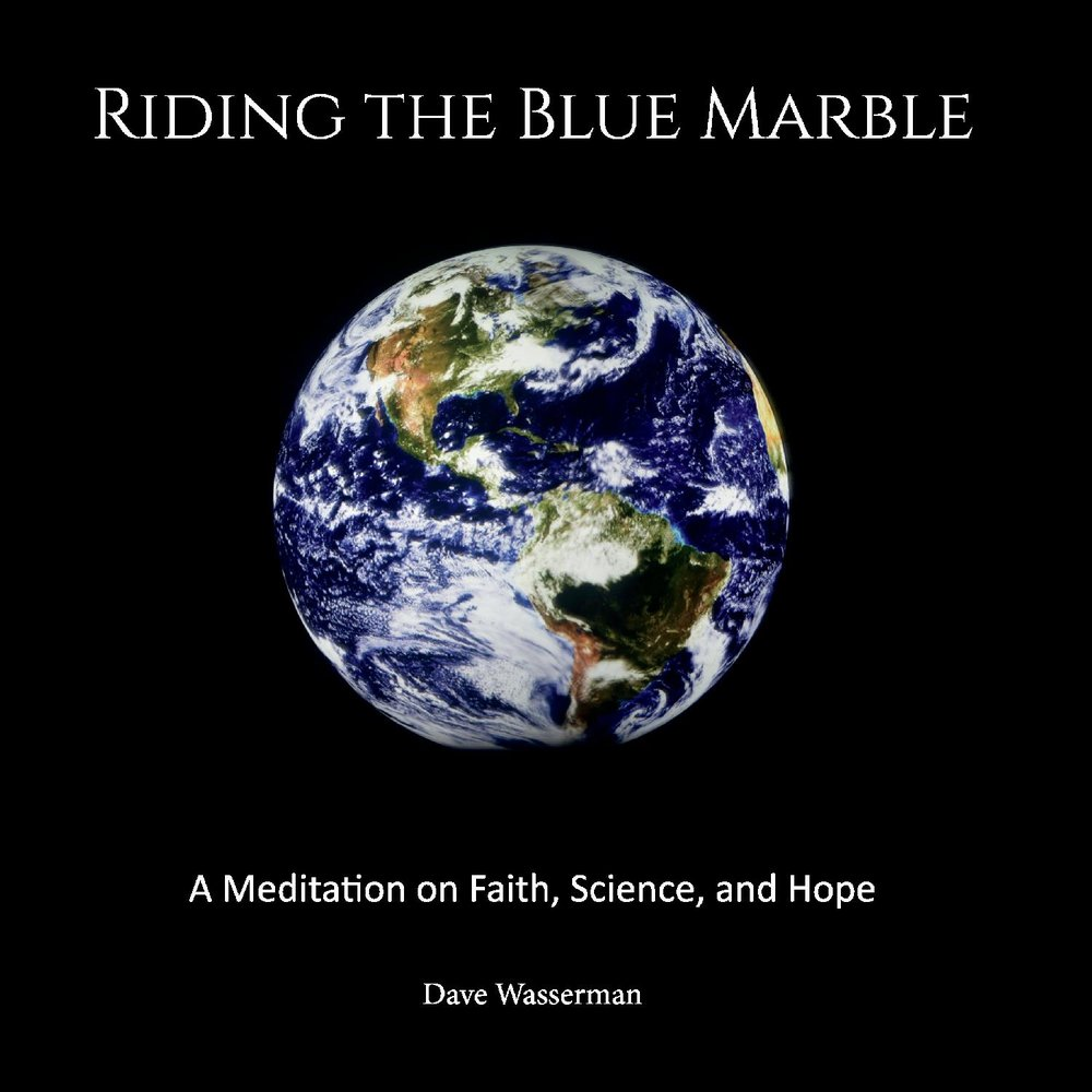 Riding the Blue Marble: A Meditation On Faith, Science and Hope pdf epub