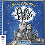 The Wayward Witch and the Feelings Monster: Polly and Buster, Book 1 | Sally Rippin