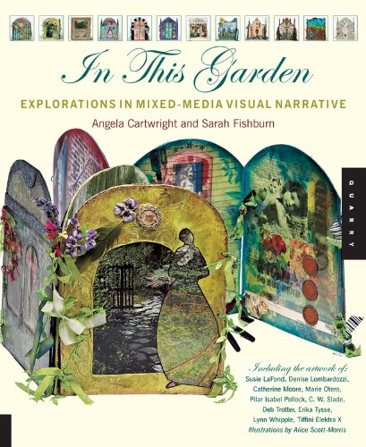 Download In This Garden: Exploration in Mixed-Media Visual Narrative ebook