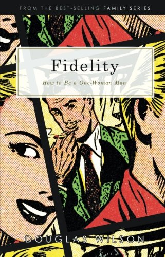 fidelity-how-to-be-a-one-woman-man