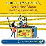 Der kleine Mann und die kleine Miss | Erich Kästner
