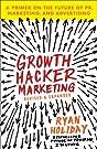Growth Hacker Marketing: A Primer o...