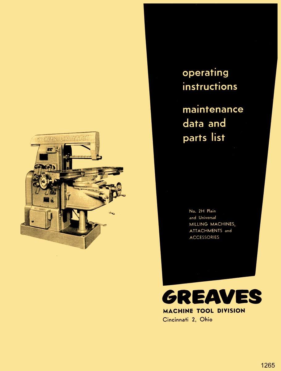 Greaves Cincinnati 2H Plain Universal Milling Machine Operator & Parts Manual
