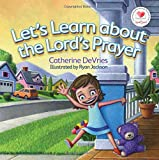 Let's Learn about The Lord's Prayer (HeartSmart Series)