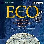 Geschichten für aufgeweckte Kinder | Umberto Eco