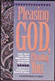 Pleasing God, Pleasing You, Hal Donaldson and Kenneth M. Dobson, 1880689014