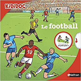 Le Football Livre Anime Kididoc Des 4 Ans 20 Amazon Fr