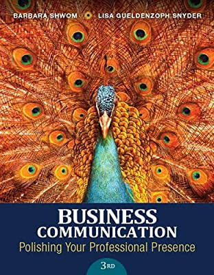 Business Communication: Polishing Your Professional Presence Plus MyBCommLab with Pearson eText -- Access Card Package (3rd Edition)