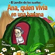 Ana, quien vivia en una banana (El jardín de los sueños) (Spanish