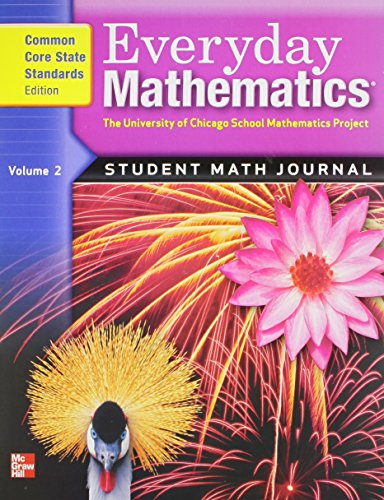 Everyday Mathematics: Student Math Journal, Grade 4, Vol. 2