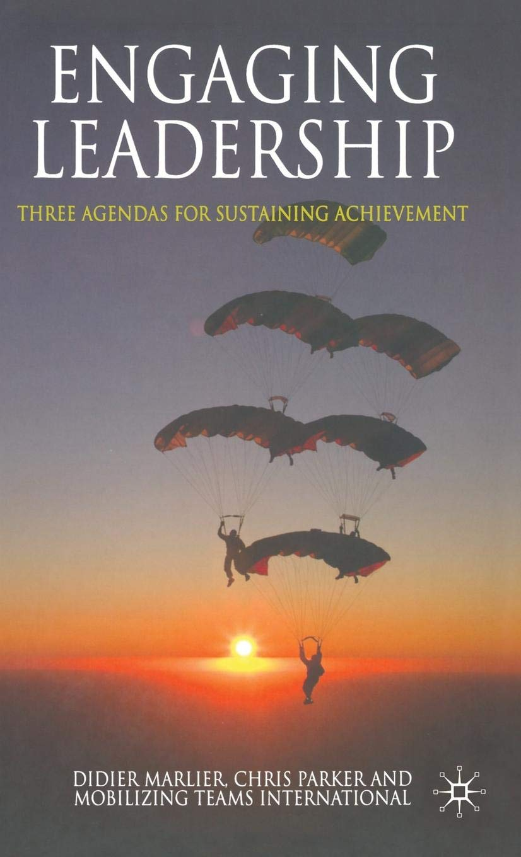 Engaging Leadership: Three Agendas for Sustaining ...