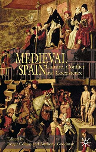 Medieval Spain: Culture, Conflict and Coexistence