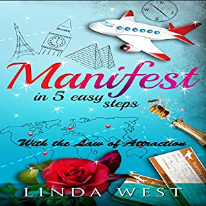 Manifest in 5 Easy Steps Audiobook