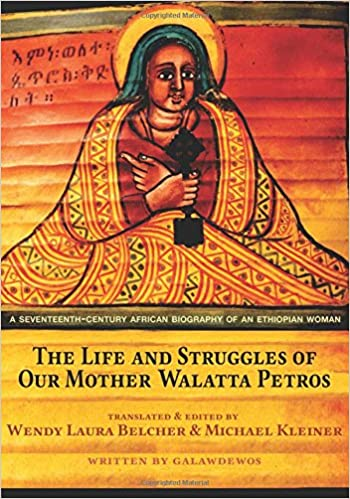 Amazon com: The Life and Struggles of Our Mother Walatta Petros: A