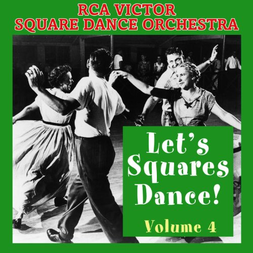 Let's Square Dance, Vol. 4 (Lets Dance 4)