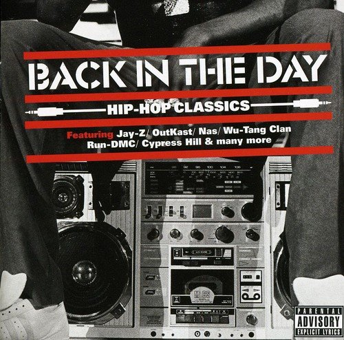 Back In The Day … Hip Hop Classics