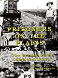Prisoners on the Plains : The German POW Camp at Atlanta, Thompson, Glenn, 0929115007