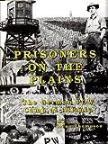 Prisoners on the Plains : The German POW Camp at Atlanta, Thompson, Glenn, 0929115007