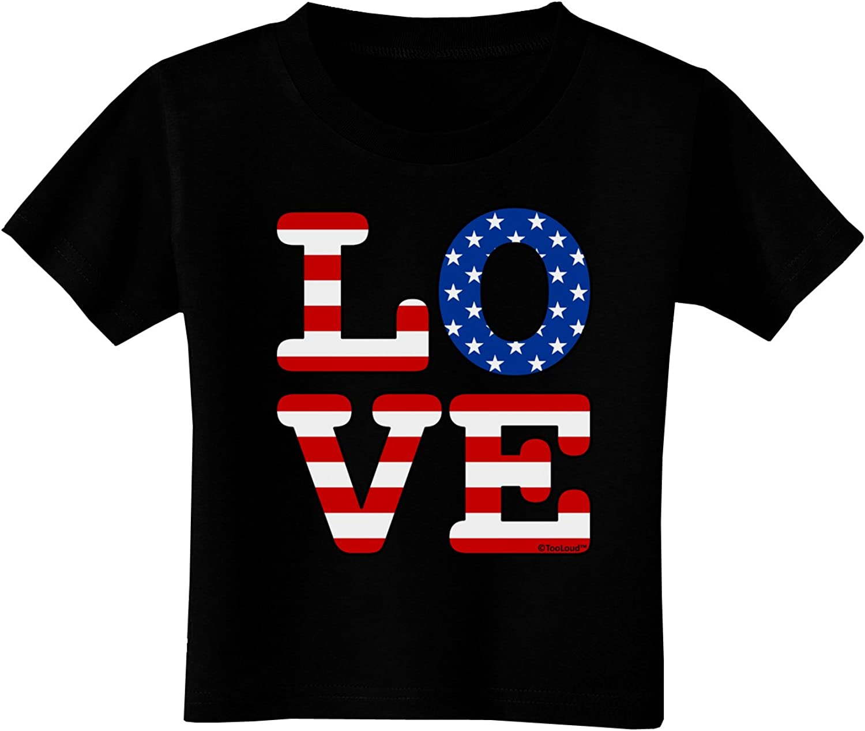 TooLoud American Love Design Toddler T-Shirt Dark
