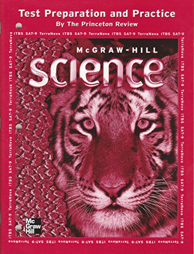 Test Preparation and Practice (McGraw-Hill Science, Grade 5)