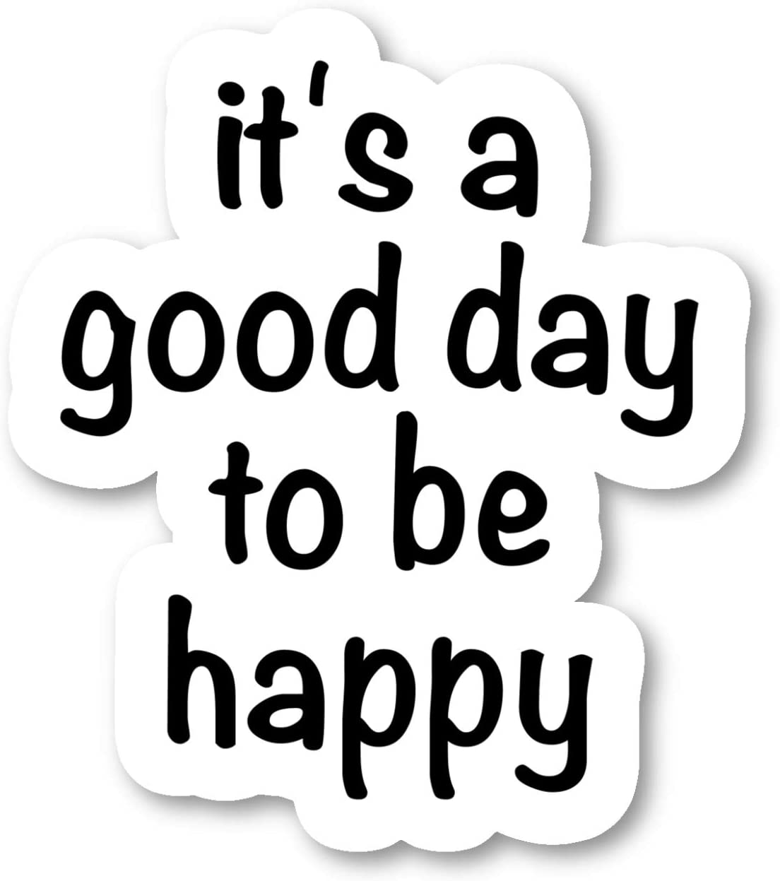 "It's A Good Day to Be Happy Sticker Inspirational Happy Quotes Stickers - 2 Pack - Laptop Stickers - 2.5"" Vinyl Decal - Laptop, Phone, Tablet Vinyl Decal Sticker (2 Pack) S9361"