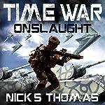 Time War: Onslaught | Nick S. Thomas