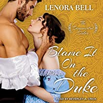 BLAME IT ON THE DUKE: DISGRACEFUL DUKES SERIES, BOOK 3