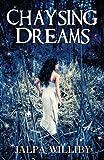 Chaysing Dreams, Jalpa Williby, 1478703091