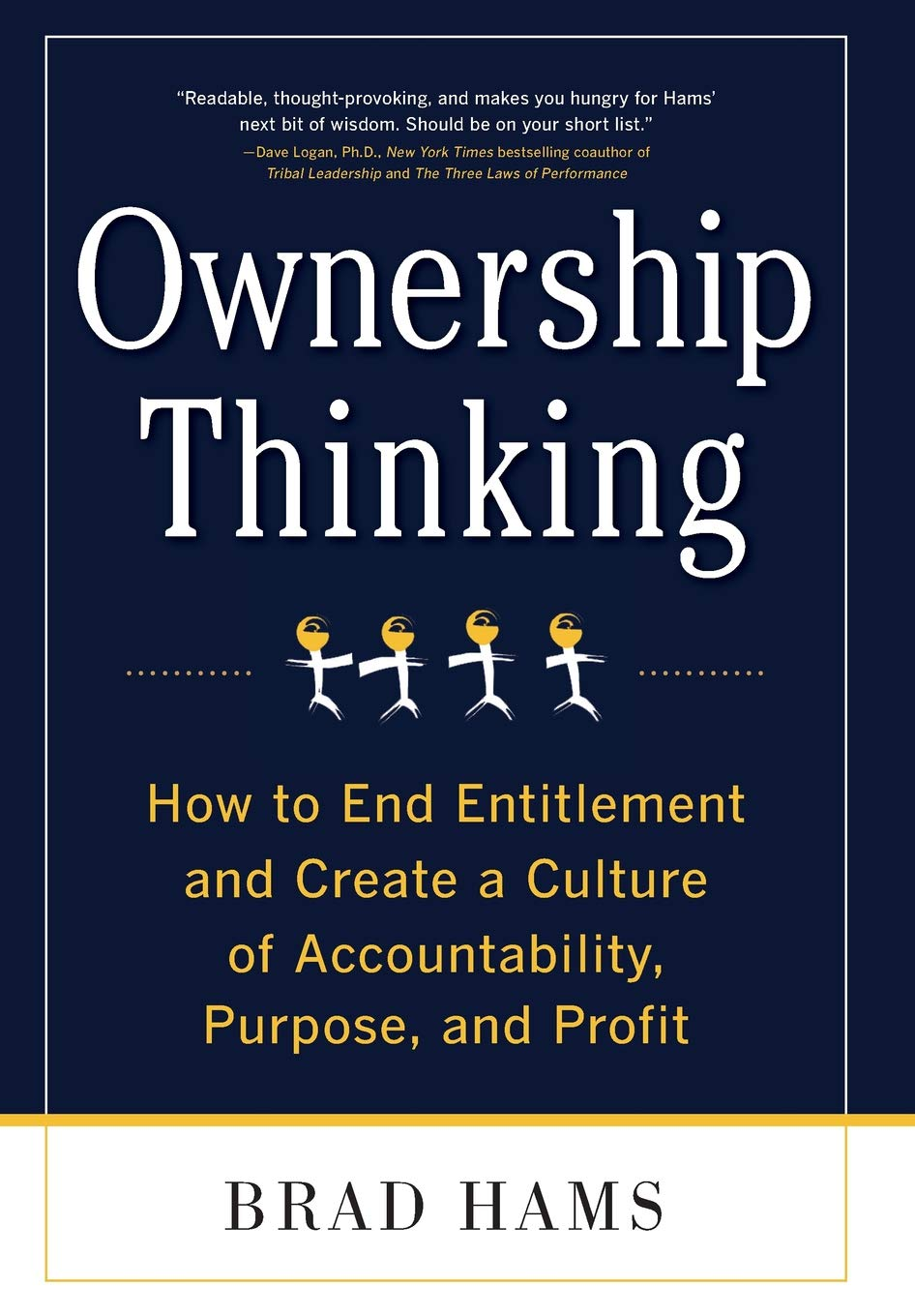 Ownership Thinking:  How to End Entitlement and Create a Culture of Accountability, Purpose, and Profit pdf epub