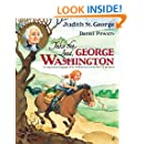 Take the Lead, George Washington: An Inspirational Biography of the Childhood Years of the First U.S. President! (Turning Points)