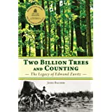 Two Billion Trees and Counting: The Legacy of Edmund Zavitz