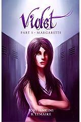 Margarette (Violet Book 1) Kindle Edition