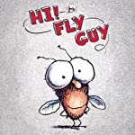 Hi! Fly Guy  | Tedd Arnold