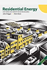 Residential Energy: Cost Savings and Comfort for Existing Buildings (5th Edition) Paperback