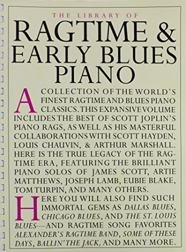 The Library of Ragtime and Early Blues Piano (Library of Series)