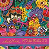 Laurel Burch™ Dream Believers: Inspirations for Life - Love - Hope