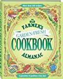 The Old Farmer's Almanac Garden Fresh Cookbook, Almanac Old Former's Staff, 1571985417