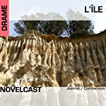 L'île (Collection Novelcast) | Muriel Combarnous
