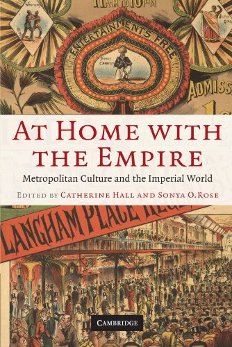 At Home with the Empire: Metropolitan Culture and the Imperial World