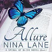 Allure: A Spiral of Bliss Novel, Book 2 | Nina Lane