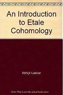 introduction to etale cohomology universitext