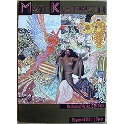 Mati Klarwein: Collected works: 1959-1975