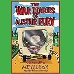The War Diaries of Alistair Fury: Summer Helliday | Jamie Rix