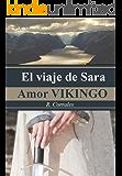 El viaje de Sarah: Amor vikingo