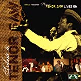 Tenor Saw Lives On