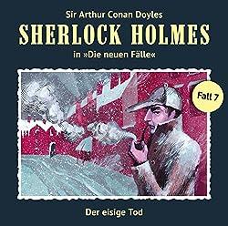 Der eisige Tod (Sherlock Holmes - Die neuen Fälle 7)