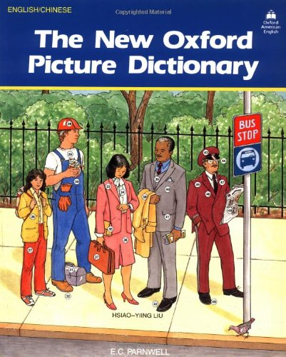 The New Oxford Picture Dictionary (English/Chinese Edition) (Best French Monolingual Dictionary)